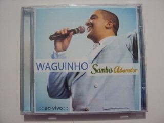 GOSPEL SAMBA ADORADOR BAIXAR 2011 CDS WAGUINHO