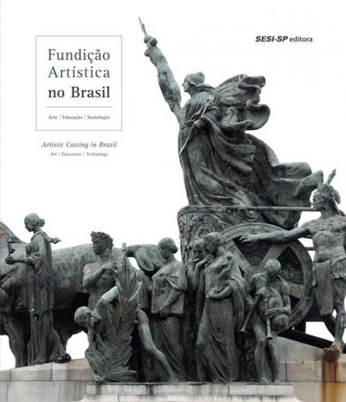 Fundicao Artistica No Brasil