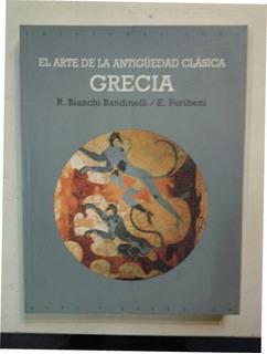 El Arte De La Antiguedad Clasica Grecia Akal