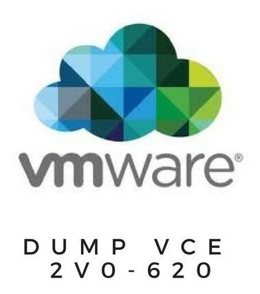 Vmware 2v0-620 Dump Vce