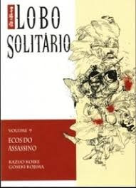 Lobo Solitário Vol 9 Ecos Do Assassino Kazuo Koike E Gose