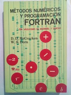Metodos Numericos Y Programacion Fortran - Libros, Revistas