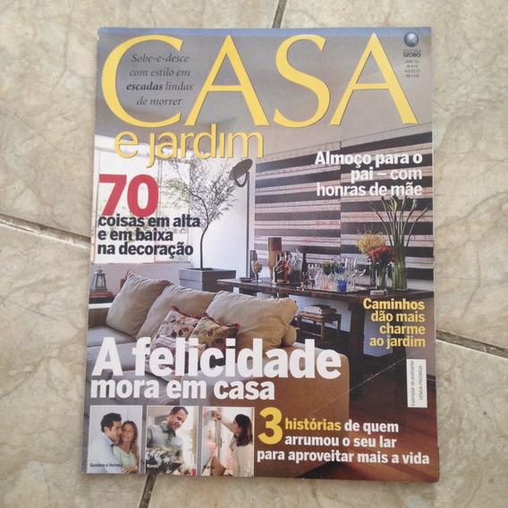 Revista Casa E Jardim 619 Agosto 2006 A Felicidade No Lar C2