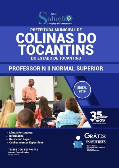 Apostila Prefeitura De Colinas Do Tocantins - To 2019 - Prof