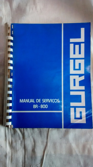 Gurgel Br 800 Manual De Serviços Original Gurgel Br 800