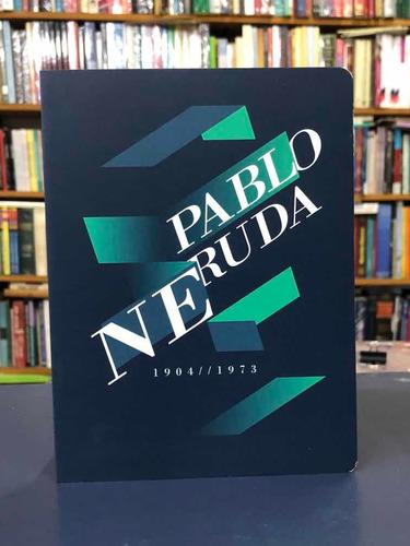 Pablo Neruda - Poesía - Antología - Batiscafo