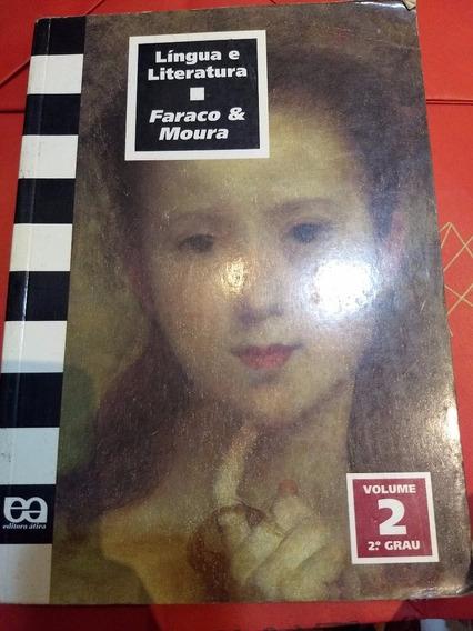 Livro Língua E Literatura 2 - Faraco & Moura