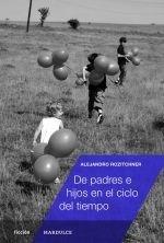 Libro De Padres E Hijos En El Ciclo Del Tiempo De Alejandro