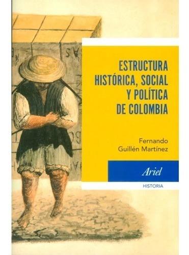 Imagen 1 de 1 de Estructura Histórica Social Y Política De Colombia