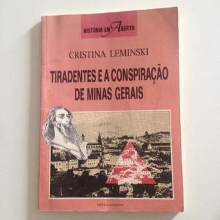 Livro Tiradentes E A Conspiração De Minas Gerais 3ª Ed. C2