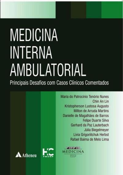 Medicina Interna Ambulatorial - Principais Desafios Com Ca