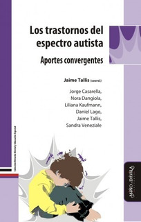 Los Trastornos Del Espectro Autista. Aportes Convergentes