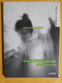 Livro Teoria Literária Americana - Uma Introdução Crítica