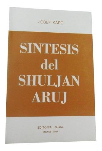 Shuljan Aruj Talmud Halaja Tora Cabala Judaismo Hebreo