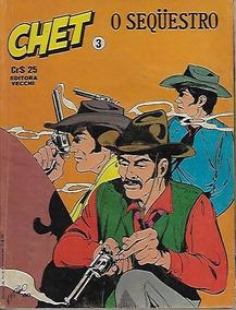 Hq Quadrinhos Chet Nº 3 Editora Vecchi Faroeste