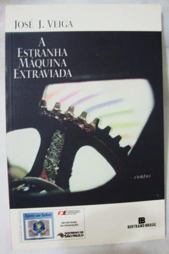 Livro A Estranha Máquina Extraviada