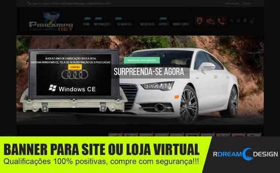 Banner Profissinal Para Sites, Lojas, Tray, Loja Integrada