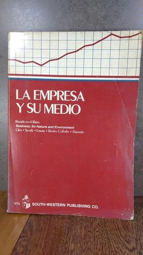 La Empresa Y Su Medio. Glos, Steade, Lowry, Benitez