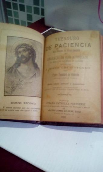 Livro Thesouro De Paciencia Nas Chagas De Jesus Christo