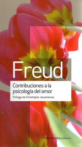 Libro: Contribuciones A La Psicología Del Amor ( Freud)