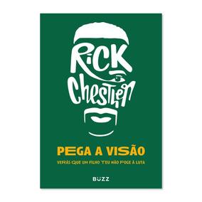 Pega A Visão - Rick Chesther