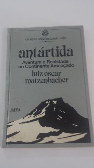Antártida - Luiz Oscar Matzenbacher