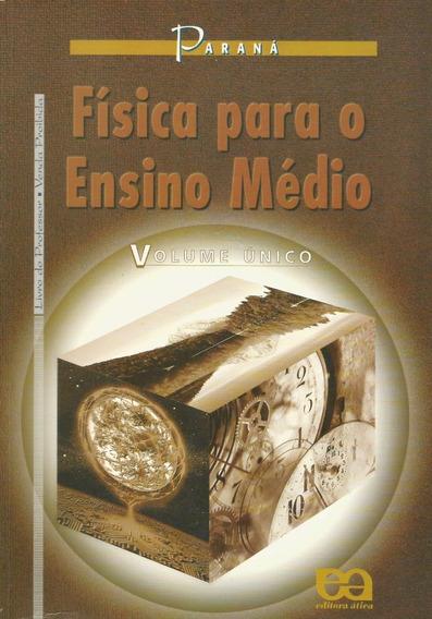 Física Para O Ensino Médio + Resolução Exercícios, Paraná