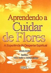 Aprendendo A Cuidar De Flores Despertar Livro Saldão