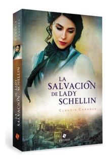 Salvacion De Lady Schellin (trade) - Cardozo Claudia
