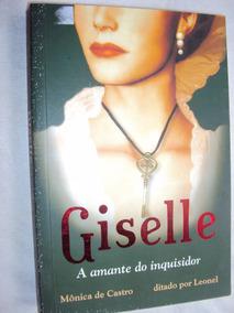 Giselle: A Amante Do Inquisidor (sebo Amigo)