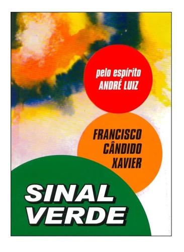 Imagem 1 de 1 de Livro Sinal Verde  Chico Xavier / Andre Luiz
