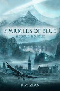 Sparkles Of Blue : Ray Zdan