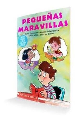 Imagen 1 de 2 de Pequeñas Maravillas - Escuela Bíblica - Material Para Niños