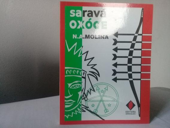 Livro Saravá Oxossi, Banhos, Defumações, Oferendas, 159 Pg