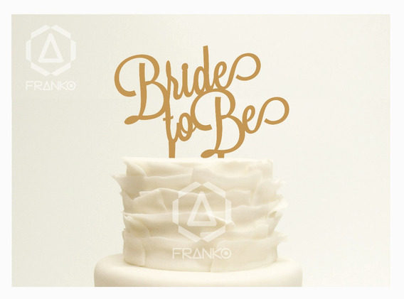 Letras Para Pastel Cake Topper Boda Novia Bride To Be