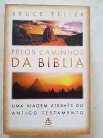 Pelos Caminhos Da Bíblia Bruce Feiler