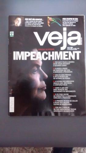 Revista Veja - Ed 2455 Ano48 Nº 49 Dezembro 2015 Impeachment