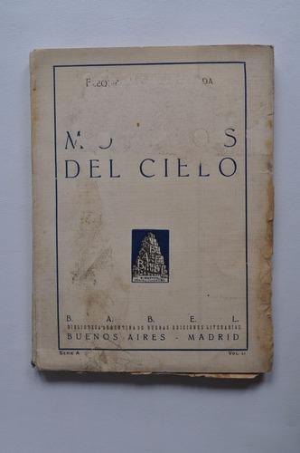 Ezequiel Martínez Estrada Motivos Cielo Babel Primera 1924