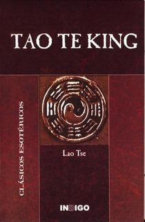 Tao Te King - Lao Tse - Indigo