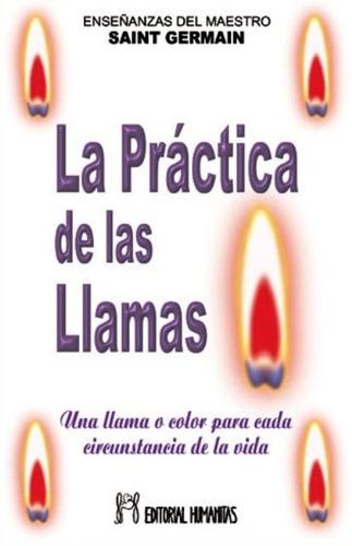 La Practica De Las Llamas (hum)