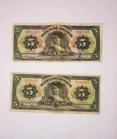 Billetes De 5 Pesos Del Año 1957 Y 1961