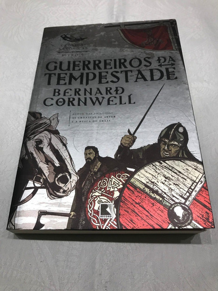 Guerreiros Da Tempestade As Crônicas Saxônicas Livro 9