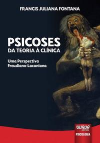 Livro Psicoses - Da Teoria À Clínica