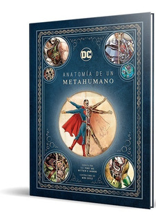 Dc: Anatomia De Un Metahumano - Panini Comics