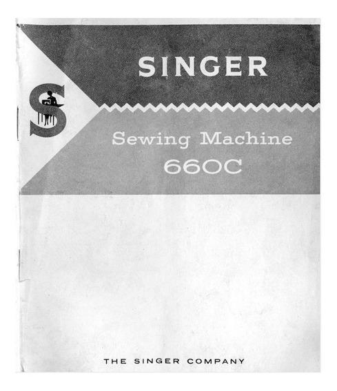Manual De Instruções Máquina De Costura Singer 660 /660c Pdf