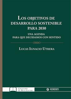 Los Objetivos De Desarrollo Sostenible Para 2030 - L. Utrera