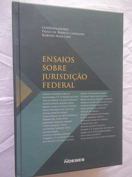 Livro Novo Ensaios Sobre Jurisdição Federal Paulo B Carvalho