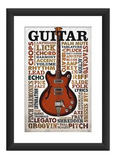 Quadro Guitarra Arte Poster Frase Musica Rock Guitar 45x60cm