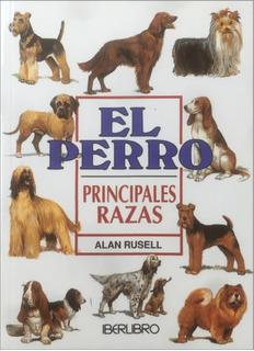 El Perro Principales Razas - Alan Rusell