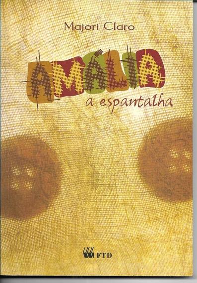Amália A Espantalha - Majori Claro
